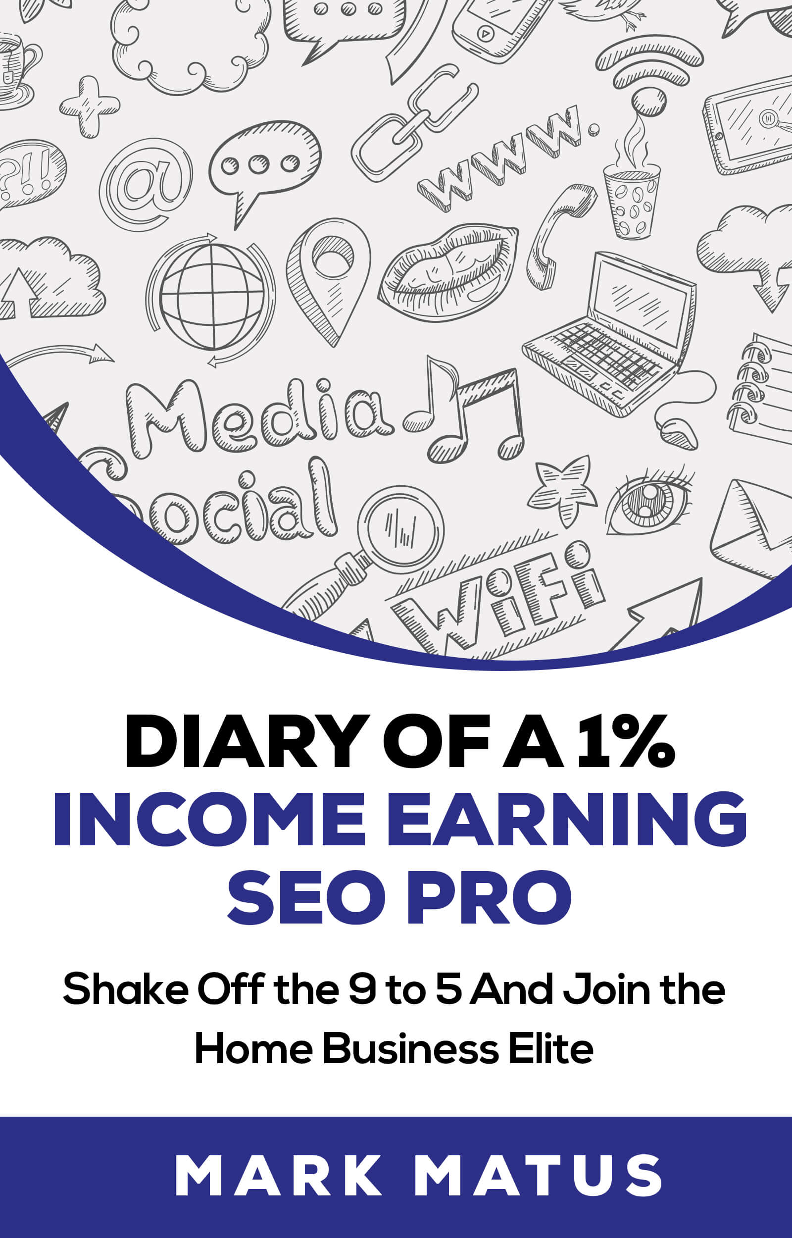 Marks Diary of a 1% Income Earning SEO Pro